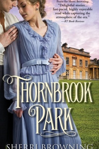 Book Review-Thornbrook Park by Sherri Browning