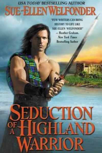 Book Review-Seduction of a Highland Warrior by Sue Ellen Welfonder