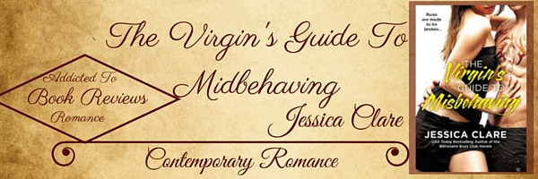 Quickie Book Review-The Virgin's Guide To Misbehaving by Jessica Clare