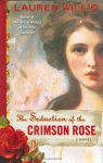 The Seduction of the Crimson Rose
