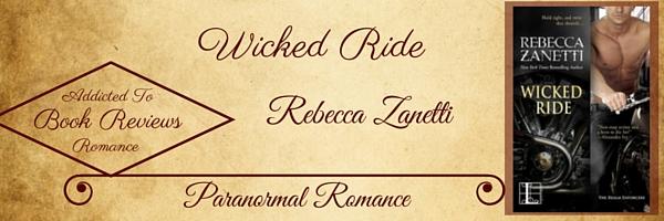 Book Review-Wicked Ride by Rebecca Zanetti