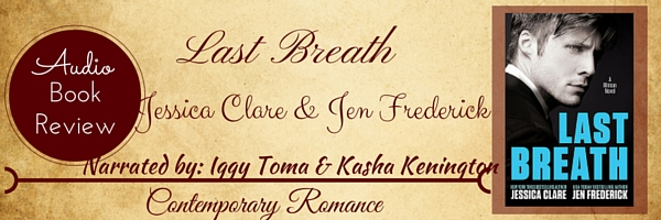Audio Book Review-Last Breath by Jessica Clare and Jen Frederick