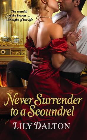Book Review- Never Surrender to A Scoundrel