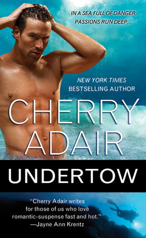Book Review-Undertow by Cherry Adair