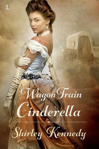 Wagon Train Cinderella