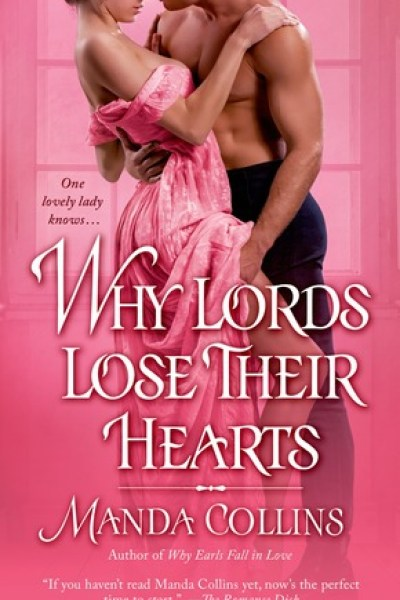 Book Review-Why Lords Lose Their Hearts by Manda Collins