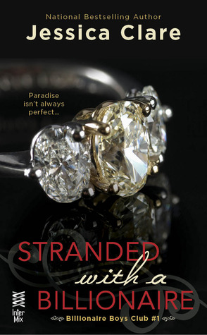 Book Review-Stranded With A Billionaire by Jessica Clare