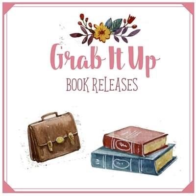 Grab It Up: Book Releases for March 29th 2016