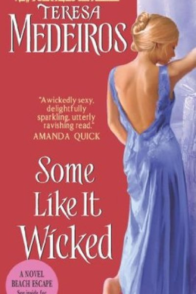 Book Review-Some Like It Wicked by Teresa Medeiros