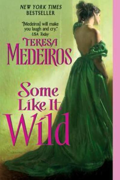 Book Review-Some Like It Wild by Teresa Medeiros