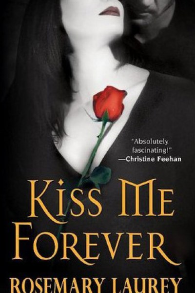 Book Review-Kiss Me Forever by Rosemary Laurey