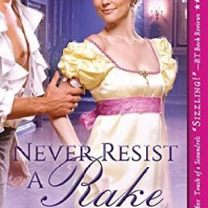Book Review-Never Resist A Rake by Mia Marlowe