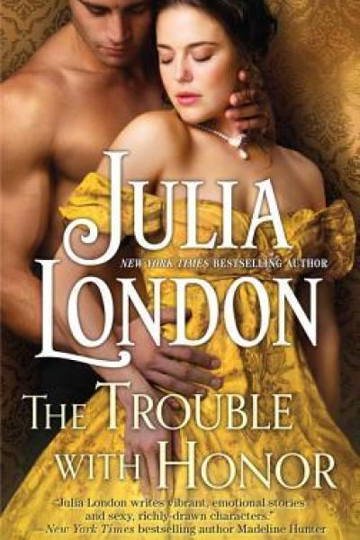 Book Review-The Trouble With Honor by Julia London