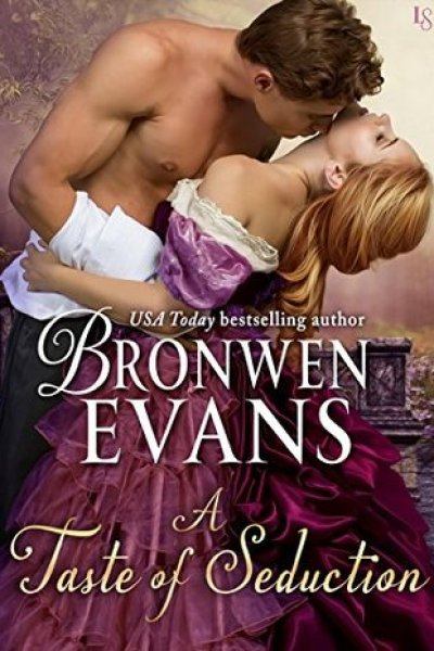 ARC Book Review-A Taste of Seduction by Bronwen Evans