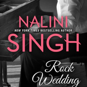 Book Review-Rock Wedding by Nalini Singh