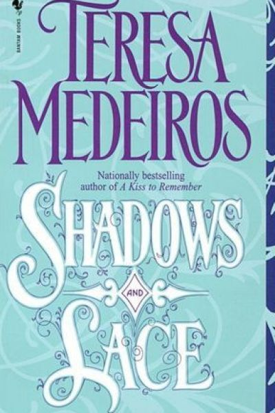 Book Review-Shadows and Lace by Teresa Medeiros