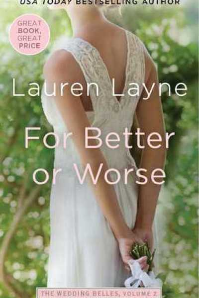 ARC Book Review-For Better Or Worse by Lauren Layne