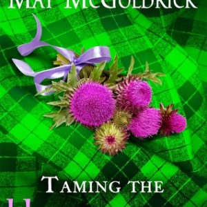 ARC Book Review-Taming The Highlander by May McGoldrick