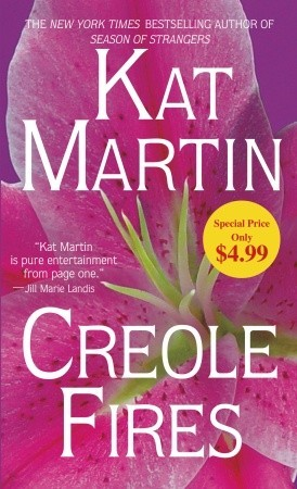 Book Review-Creole Fires by Kat Martin
