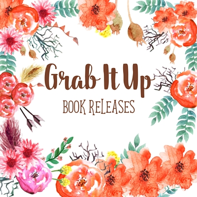 Grab It Up: Book Releases for October 25 2016
