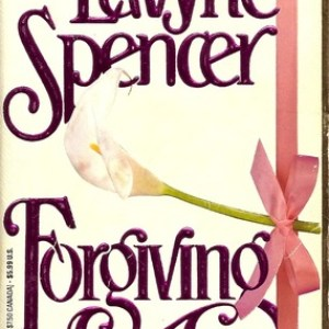 Book Review-Forgiving by LaVryle Spencer