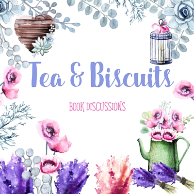 Tea and Biscuits Book Discussions: Historical Romance Is My Favorite