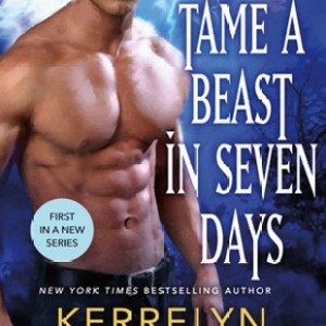 Book Review-How To Tame A Beast in Seven Days by Kerrelyn Sparks