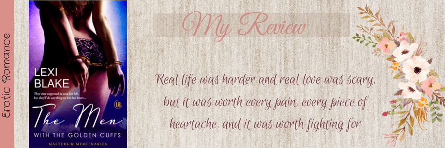 Book Review-The Men With The Golden Handcuffs by Lexi Blake