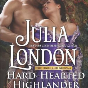 Book Review-Hard Hearted Highlander by Julia London