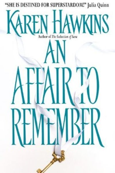 Through The Ages: Book Review-An Affair To Remember by Karen Hawkins