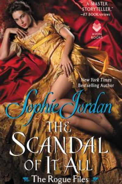 Book Review-The Scandal Of It All by Sophie Jordan