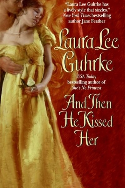 Blogger Shame Review-And Then He Kissed Her by Laura Lee Guhrke