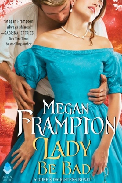 Book Review-Lady Be Bad by Megan Frampton