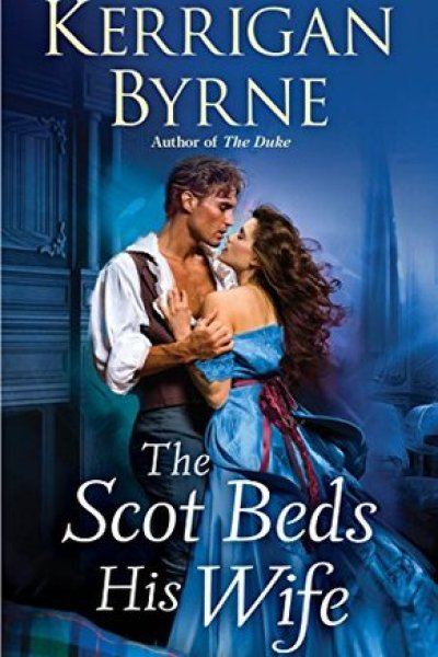 Book Review-The Scot Beds His Wife by Kerrigan Byrne