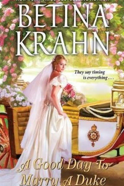 Book Review-A Good Day To Marry Duke by Betina Krahn