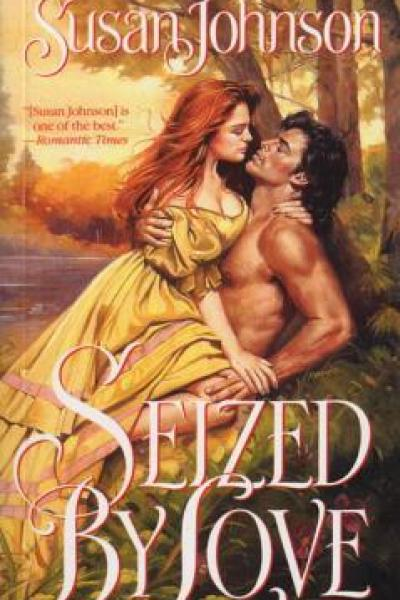 Book Review-Seized By Love by Susan Johnson
