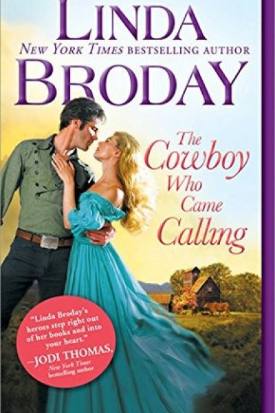 Book Review-The Cowboy Who Came Calling by Linda Broday