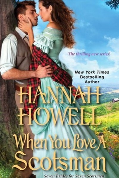 Book Review-When You Love A Scotsman by Hannah Howell