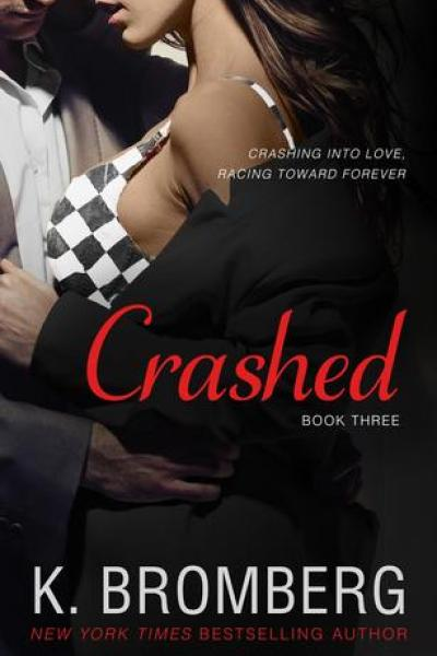 Book Review-Crashed by K. Bromberg