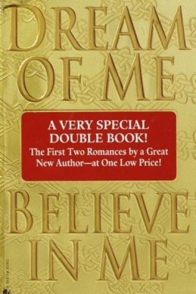 Book Review-Dream of Me/Believe In Me by Josie Litton