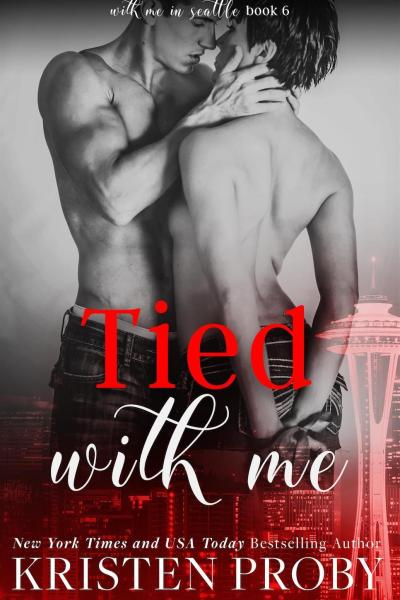 Book Review-Tied With Me by Kristen Proby