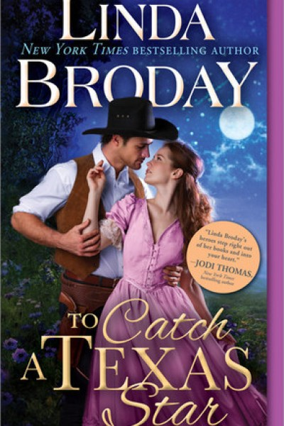 Book Review-To Catch A Texas Star by Linda Broday