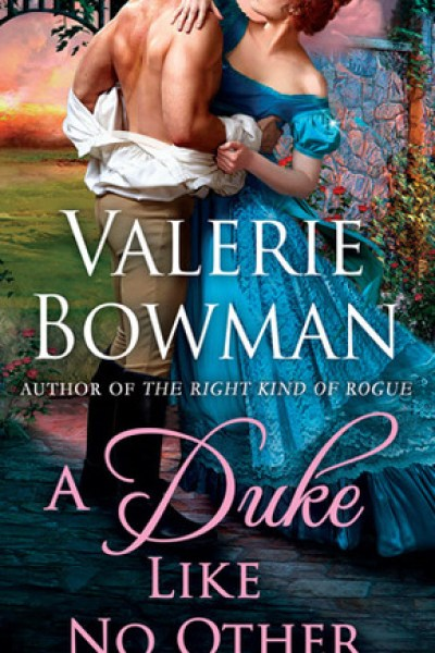 Book Review-A Duke Like No Other by Valerie Bowman