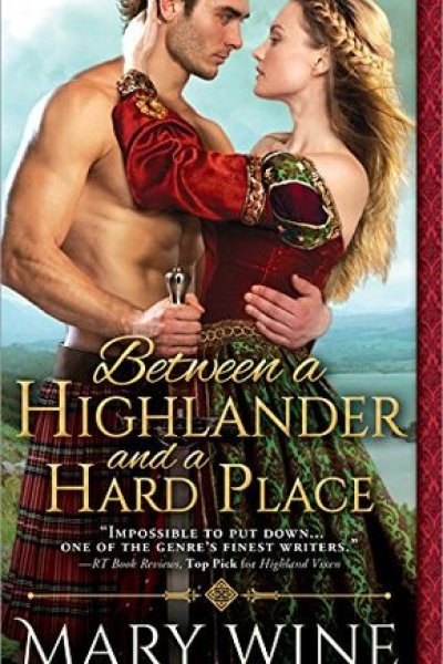 Book Review-Between A Highlander and a Hard Place by Mary Wine