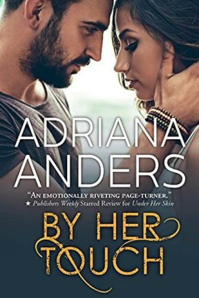 Book Review-By Her Touch by Adriana Anders