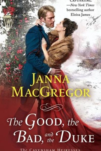 Book Review-The Good, The Bad and the Duke by Janna MacGregor