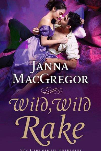 Book Review-Wild Wild Rake by Janna MacGregor