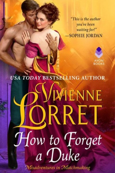 Book Review-How To Forget A Duke by Vivienne Lorret