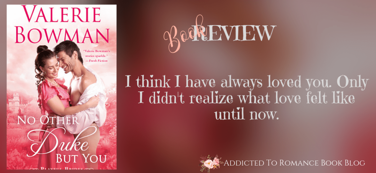 Book Review-No Other Duke But You by Valerie Bowman