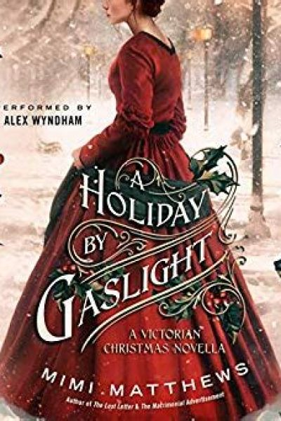 Book Review-A Holiday by Gaslight by Mimi Mathews